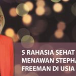 5 Tips Awet Muda dari Stephanie Freeman